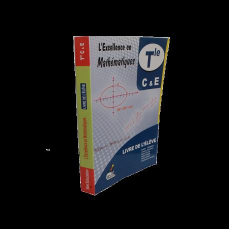 L'excellence en mathématiques Tle C et E